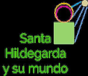 SANTA HILDEGARDA Y SU MUNDO